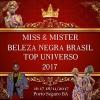 panfleto Miss & Mister Beleza Negra Brasil Top Universo 2017