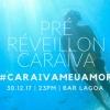panfleto Pré-Réveillon do Bar Lagoa #CaraívaMeuAmor